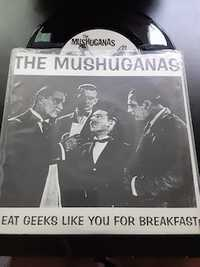 The Mushuganas ‎– I Eat Geeks Like You For Breakfast - Go Deaf Records - 1994
