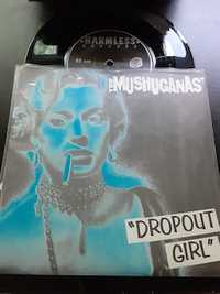 The Mushuganas ‎– Dropout Girl  - Harmless Records - 1995